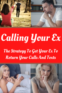Is Your Calling Your Ex A Good Idea