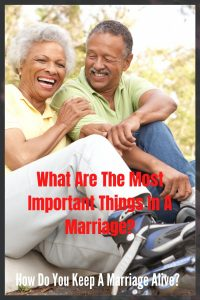 What's The Most Important Thing In A Marriage